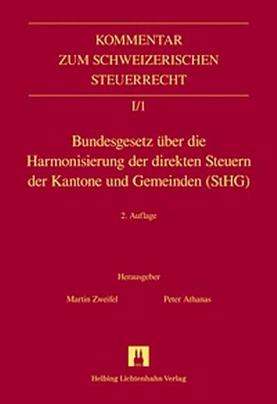Bundesgesetz über die Harmonisierung der direkten Steuern der Kantone und Gemeinden (StHG) (Kommentar zum Schweizerischen Steuerrecht)
