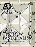 The New Pastoralism