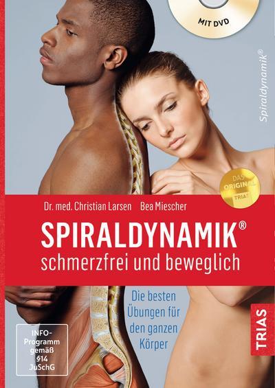 Spiraldynamik® - schmerzfrei und beweglich