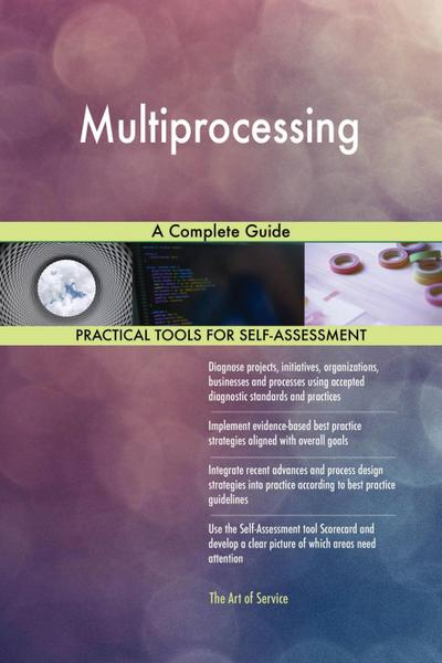 Multiprocessing A Complete Guide