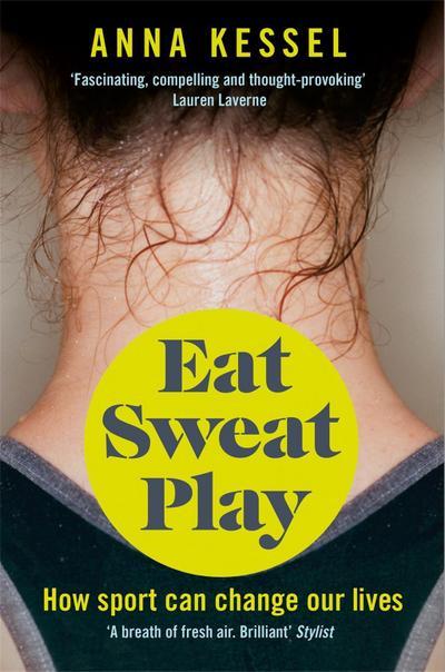 Eat Sweat Play