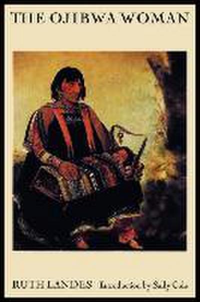 The Ojibwa Woman