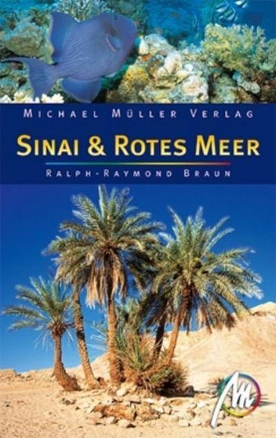 Sinai & Rotes Meer; Reisehandbuch mit vielen praktischen Tipps   ; Deutsch;  -