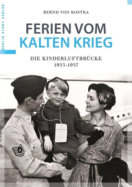 Ferien vom Kalten Krieg Bernd von Kostka