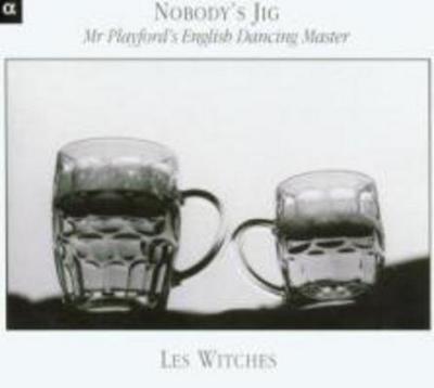 Nobodys Jig-Mr.Playfords English Dancing Master