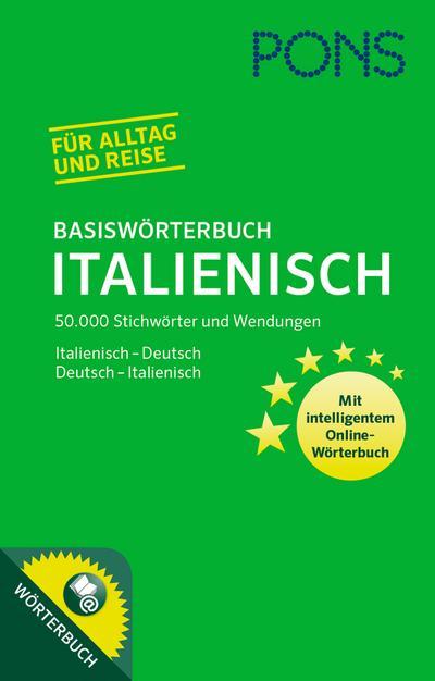 PONS Basiswörterbuch Italienisch: 50.000 Stichwörter & Wendungen. Mit intelligentem Online-Wörterbuch. Italienisch-Deutsch / Deutsch-Italienisch