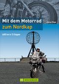 Mit dem Motorrad zum Nordkap: 6600 km in 15 E ...