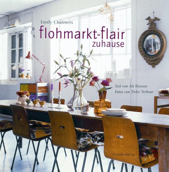 Flohmarkt-Flair zuhause Emily Chalmers