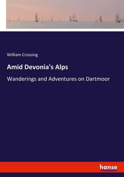 Amid Devonia's Alps