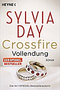 Crossfire. Vollendung: Band 5 - Roman (Crossf ...