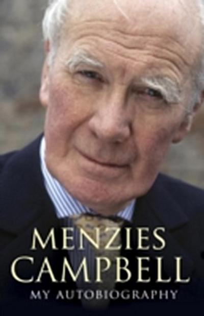 Menzies Campbell: My Autobiography