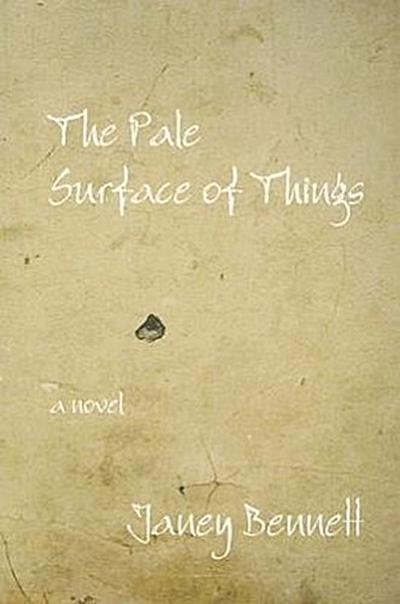 The Pale Surface of Things