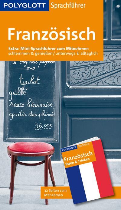POLYGLOTT Sprachführer Französisch; Mit Booklet zum Mitnehmen; POLYGLOTT Sprachführer; Deutsch