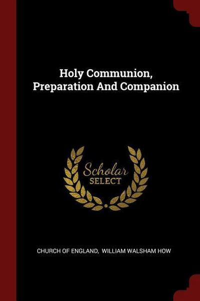 Holy Communion, Preparation and Companion