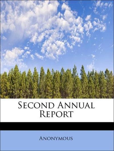 Second Annual Report