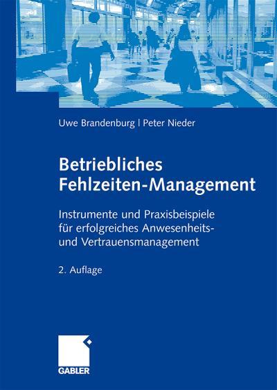 Betriebliches Fehlzeiten-Management