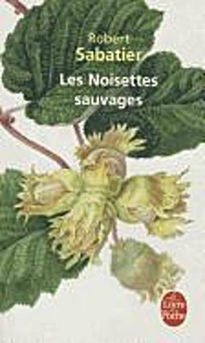 Les Noisettes sauvages (Ldp Litterature)