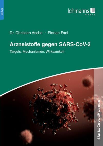 #AntiCovidWissen Arzneistoffe gegen SARS-CoV-2
