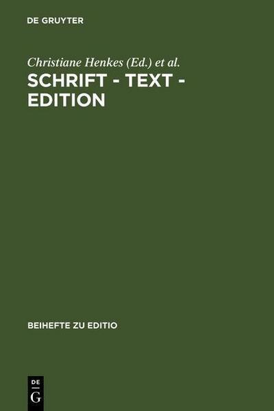 Schrift - Text - Edition