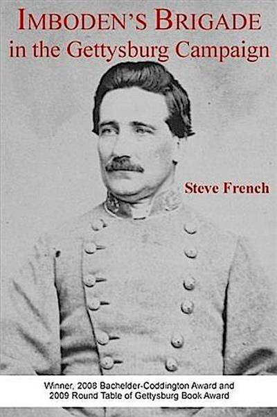 Imboden's Brigade in the Gettysburg Campaign