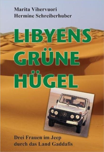 Libyens grüne Hügel, Hermine Schreiberhuber