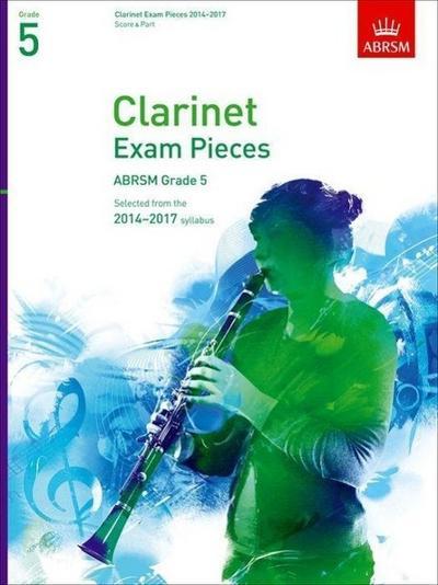 Clarinet Exam Pieces 2014-2017, Grade 5, Score & Part