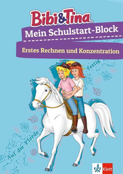 Bibi & Tina Mein Schulstart-Block. Erstes Rechnen und Konzentration ab 5 Jahren