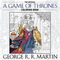George R. R. Martin's Official A Game of Thrones Coloring Book
