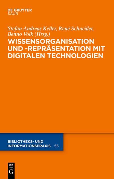 Wissensorganisation und -reprasentation mit digitalen Technologien