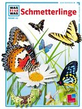 Was ist was, Band 043: Schmetterlinge; WAS IST WAS - Kernreihe; Ill. v. Brandstetter, Johann; Deutsch; Mit vielen Fotos, Illustrationen und Infokästen