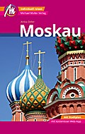 Moskau MM-City Reiseführer Michael Müller Verlag: Individuell reisen mit vielen praktischen Tipps und Web-App mmtravel.com