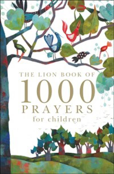 Lion Book of 1000 Prayers for Children