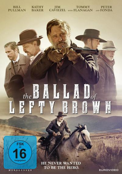 The Ballad of Lefty Brown - He never wanted to be the hero