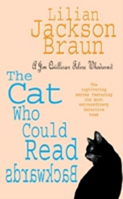 Cat Who Could Read Backwards (The Cat Who  Mysteries, Book 1)