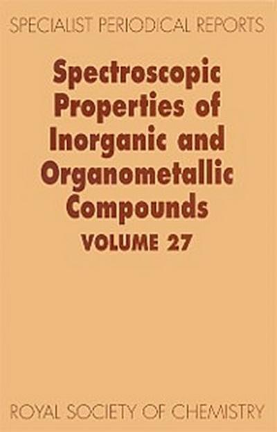Spectroscopic Properties of Inorganic and Organometallic Compounds