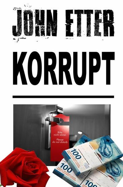 JOHN ETTER - Korrupt