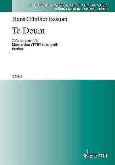 Te Deum : für Männerchor a cappella  Partitur