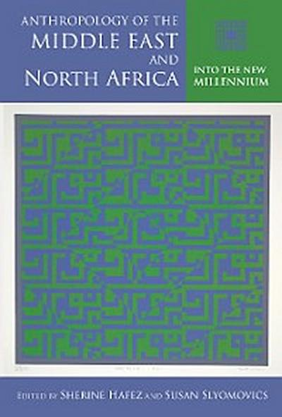 Anthropology of the Middle East and North Africa