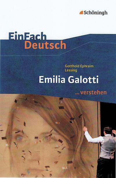 Emilia Galotti. EinFach Deutsch ...verstehen