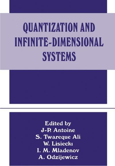 Quantization and Infinite-Dimensional Systems