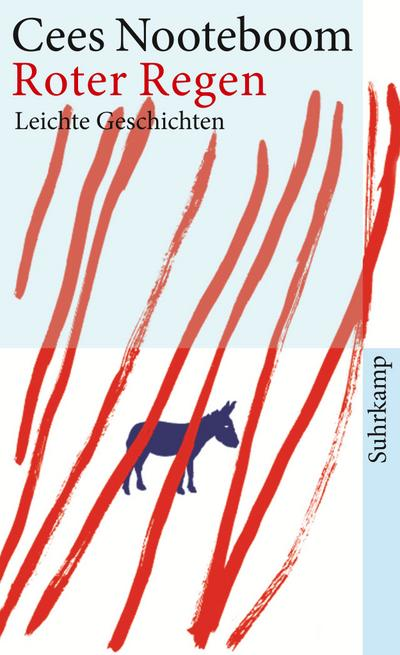 Roter Regen: Leichte Geschichten (suhrkamp taschenbuch)
