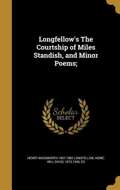 LONGFELLOWS THE COURTSHIP OF M