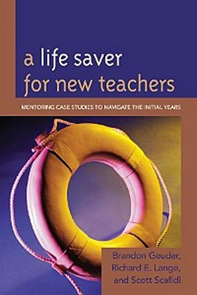 A Life Saver for New Teachers
