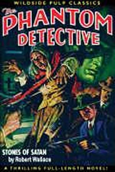 The Phantom Detective: Stones of Satan