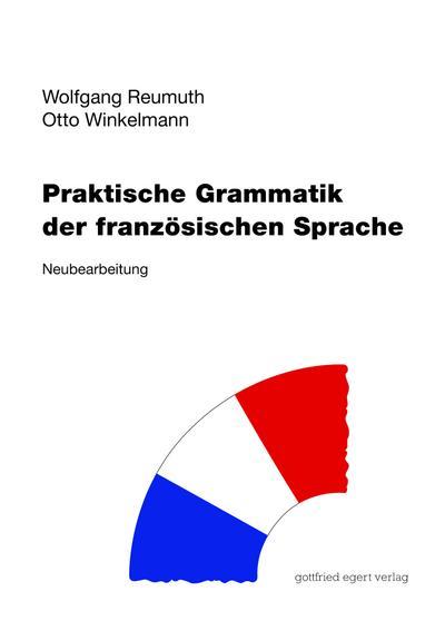 Praktische Grammatik der französischen Sprache