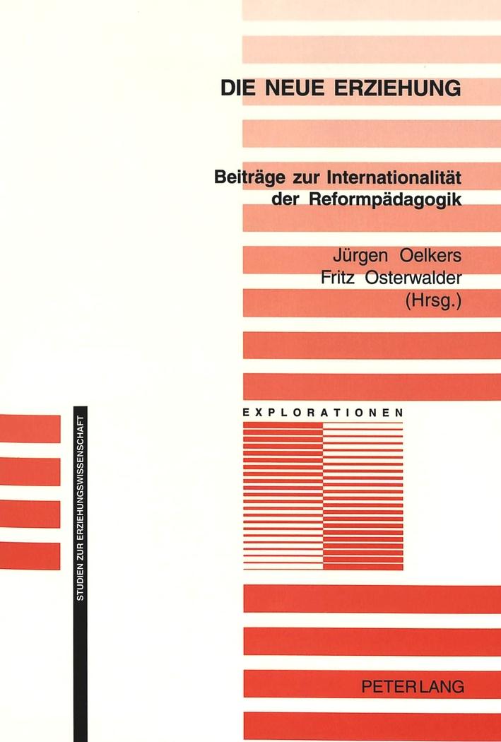 Die neue Erziehung, Jürgen Oelkers