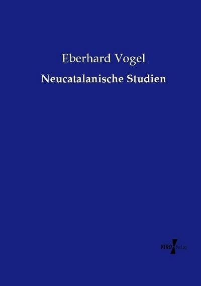 Neucatalanische Studien