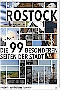 Rostock; Die 99 Besonderheiten der Stadt; Deu ...