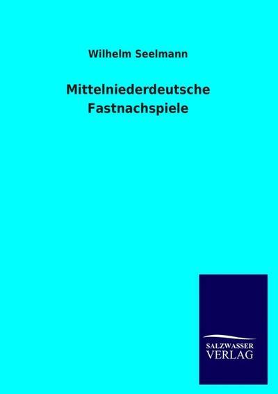 Mittelniederdeutsche Fastnachspiele