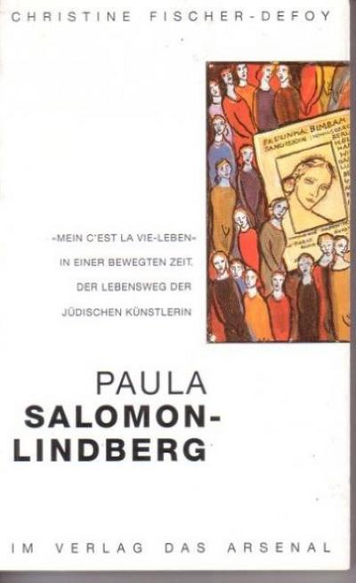 Paula Salomon-Lindberg - mein 'C'est la vie'-Leben